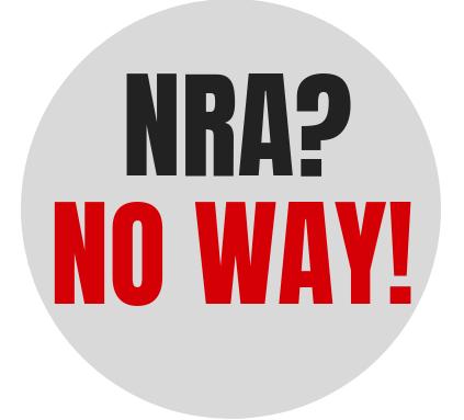 """NRA? NO WAY!"" graphic"