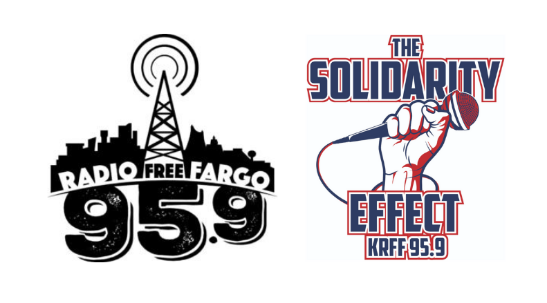 "Graphic of Radio Free Fargo and ""The Solidarity Effect"" logos"